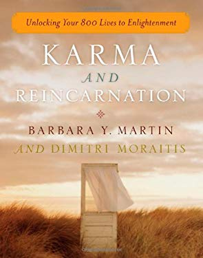 Karma and Reincarnation: Unlocking Your 800 Lives to Enlightenment 9781585428168