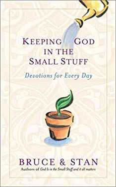 Keeping God in the Small Stuff 9781586605827