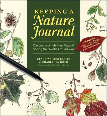 Keeping a Nature Journal: Discover a Whole New Way of Seeing the World Around You 9781580174930
