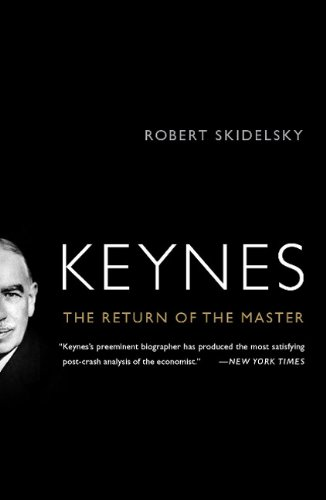 Keynes: The Return of the Master 9781586488970