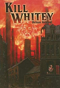 Kill Whitey 9781587671784