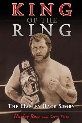 King of the Ring: The Harley Race Story 9781582618180