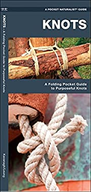 Knots: A How-To Guide to Purposeful Knots 9781583553237