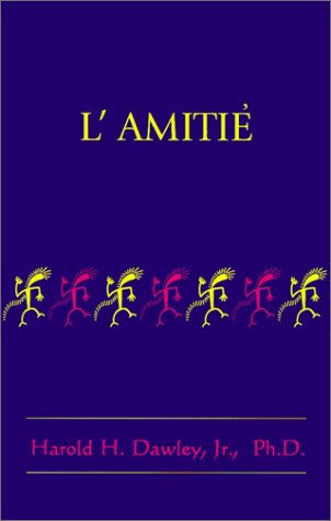 L'Amitie 9781587410000