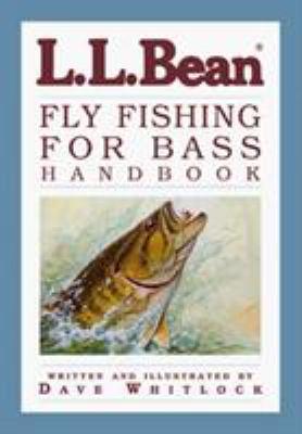 L.L. Bean Fly Fishing for Bass Handbook 9781585740796