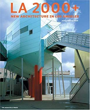 LA 2000+: New Architecture in Los Angeles 9781580931717