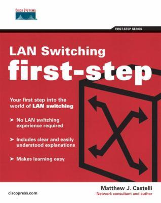 LAN Switching First-Step 9781587201004