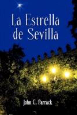 La Estrella de Sevilla 9781589770508