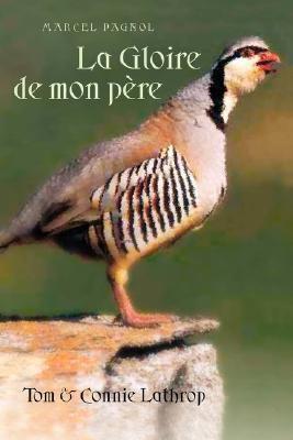 La Gloire de Mon Pere 9781589770461