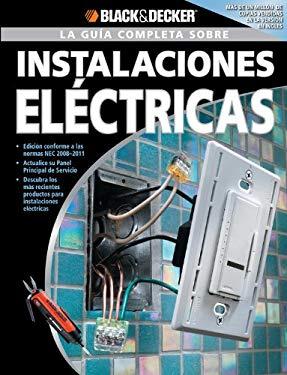 La Guia Completa Sobre Instalaciones Electricas 9781589234857