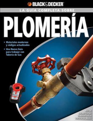 La Guia Completa Sobre Plomeria 9781589234864