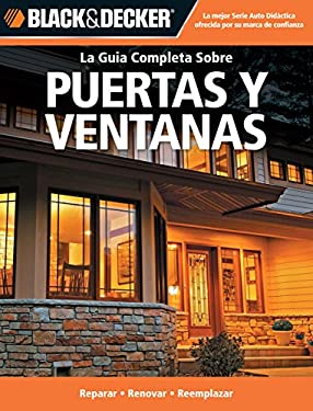 Puertas y Ventanas: Reparar -Renovar -Reemplazar = Doors and Windows 9781589235489