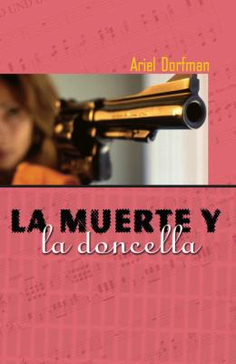 La Muerte y La Doncella = Death and the Maiden 9781583220788