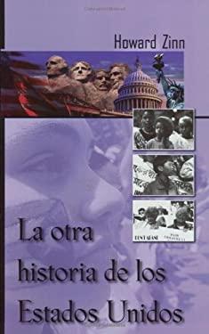 La Otra Historia de Los Estados Unidos 9781583220542