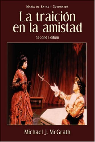 La Traicion En La Amistad, 2nd Edition 9781589770478
