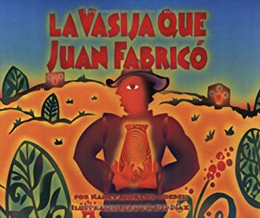 La Vasija Que Juan Fabrico = The Pot That Juan Built 9781584302308