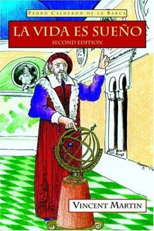 La Vida Es Sueno, 2nd Ed. 9781589770324