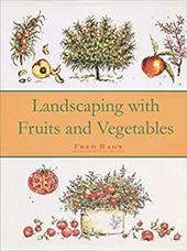 Landscaping with Fruits and Vegetables