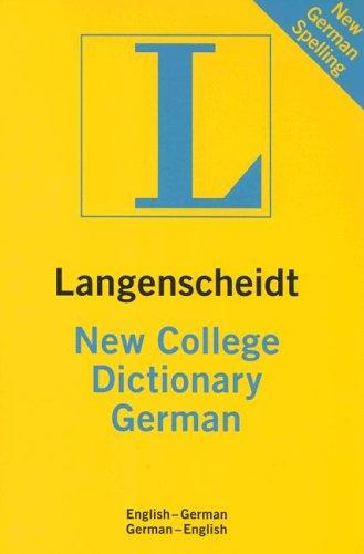 Langenscheidt New College German Dictionary: English-German/German-English 9781585735181