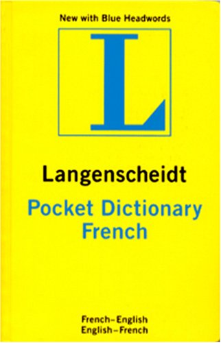 Langenscheidt Pocket French Dictionary: French-English, English-French 9781585734719