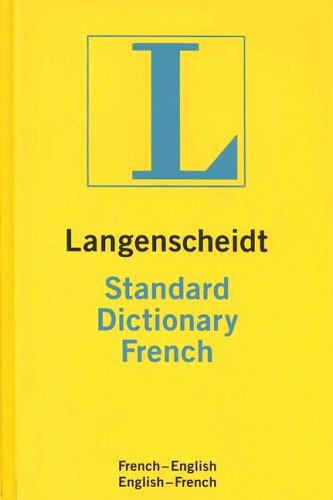 Langenscheidt Standard Dictionary French: French-English/English-French 9781585735006