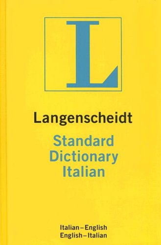 Langenscheidt Standard Dictionary Italian: Italian-English/English-Italian 9781585735051