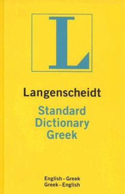 Langenscheidt Standard Greek Dictionary: English-Greek/Greek-English 9781585734979