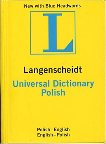 Langenscheidt Universal Dictionary Polish: Polish-English English-Polish 9781585734146