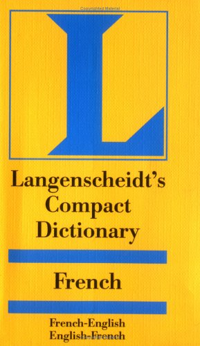 Langenscheidt's Compact French Dictionary: French-English English-French 9781585733699