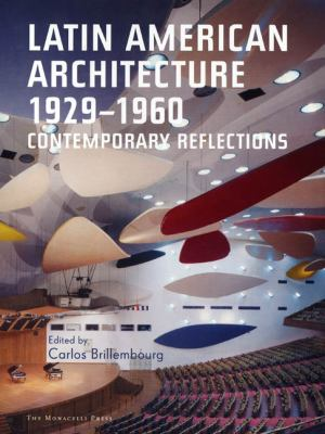 Latin American Architecture 1929-1960 9781580931366