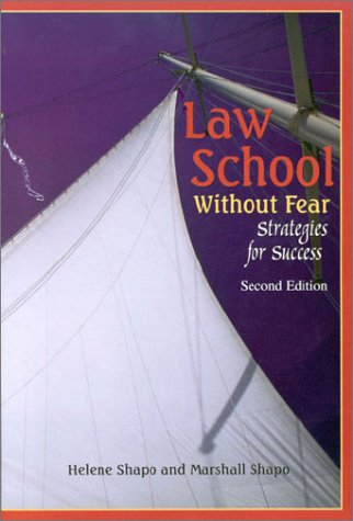Law School Without Fear: Strategies for Success 9781587781872