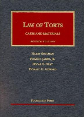 Law of Torts: Cases and Materials 9781587780721