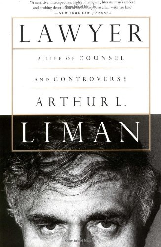 Lawyer: A Life of Counsel and Controversy 9781586481773