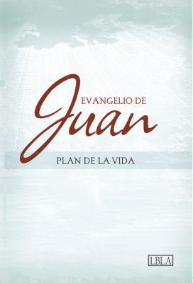 Lbla Evangelio de Juan - Plan de La Vida 9781586403997