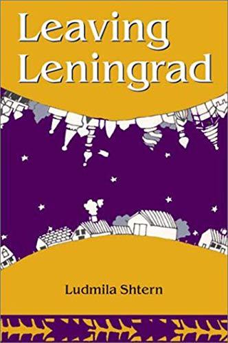 Leaving Leningrad: The True Adventures of a Soviet Emigre