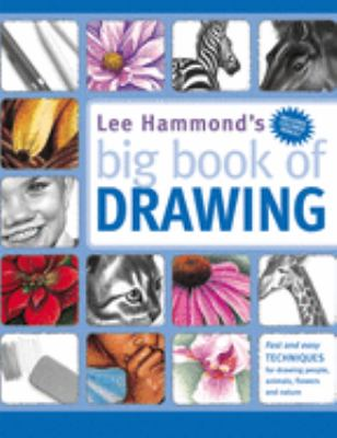 Lee Hammond's Big Book of Drawing 9781581804737