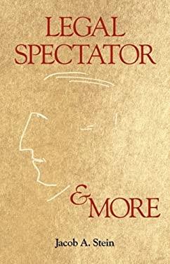 Legal Spectator & More 9781587331794