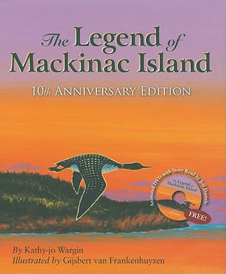 The Legend of Mackinac Island [With DVD] 9781585365173