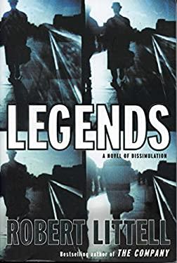 Legends: A Novel of Dissimulation 9781585676965