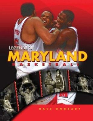 Legends of Maryland Basketball 9781582618050