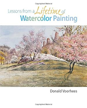 Lessons from a Lifetime of Watercolor Painting 9781581807752