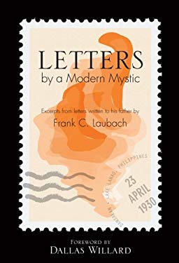Letters by a Modern Mystic: Excerpts from Letters Written to His Father