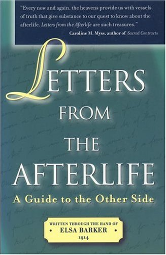 Letters from the Afterlife: A Guide to the Other Side 9781582701219