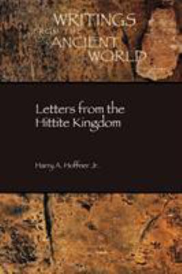 Letters from the Hittite Kingdom 9781589832121
