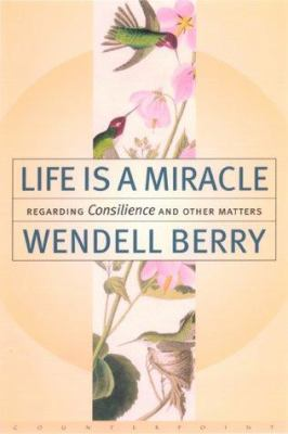 Life Is a Miracle: An Essay Against Modern Superstition 9781582430584