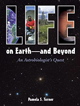 Life on Earth: And Beyond: An Astrobiologist's Quest 9781580891349