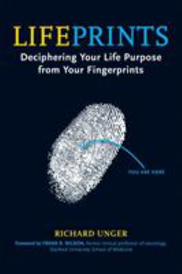 Lifeprints: Deciphering Your Life Purpose from Your Fingerprints 9781580911856
