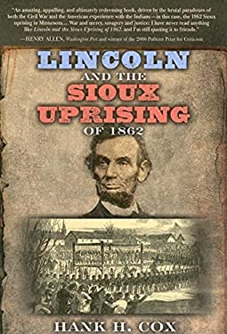 Lincoln and the Sioux Uprising of 1862 9781581824575