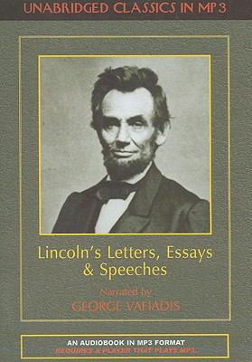 Lincoln's Letters, Essays & Speeches 9781584726210