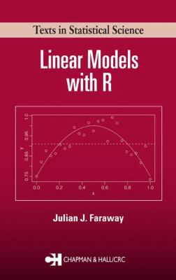 Linear Models with R 9781584884255